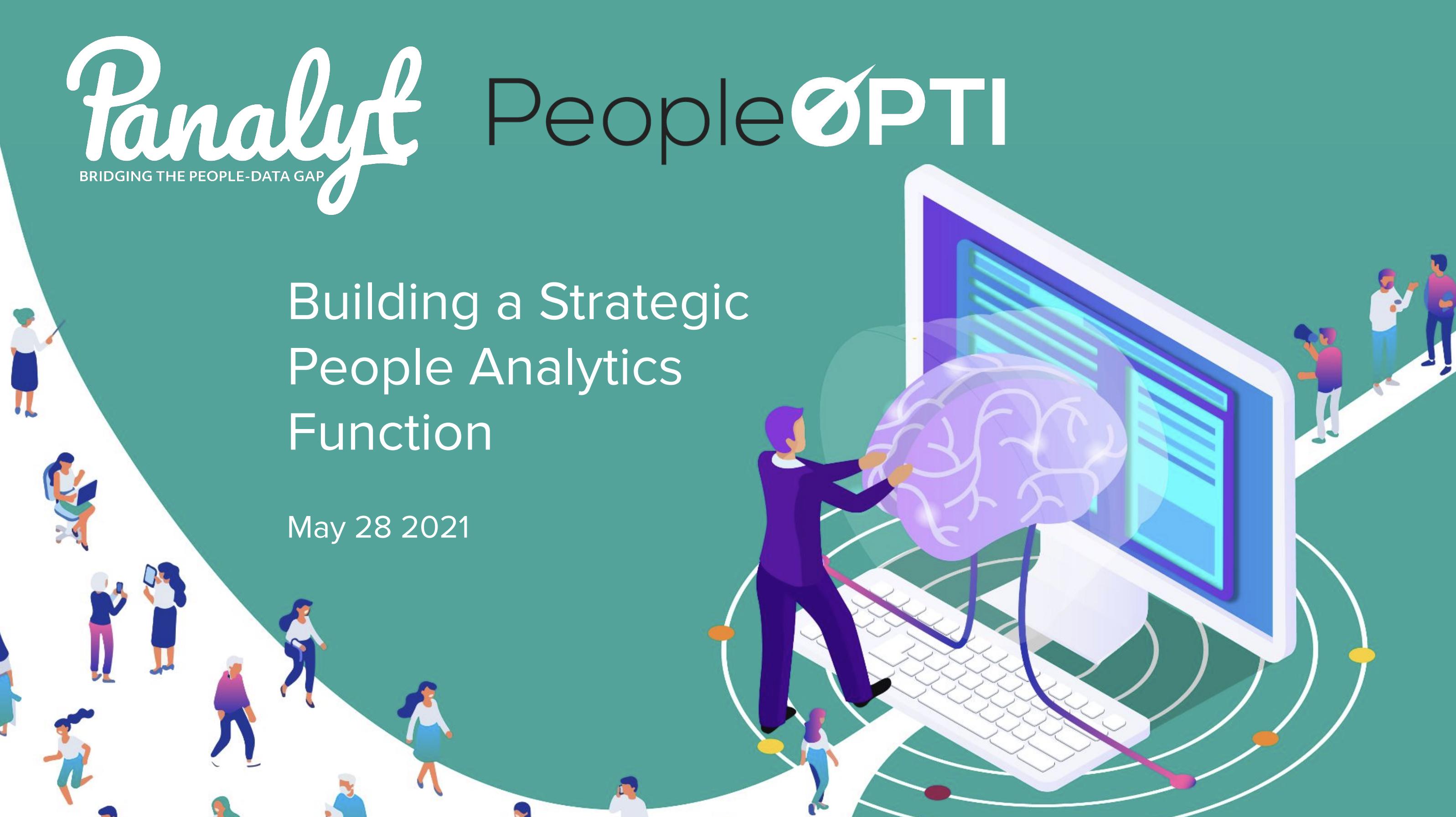 People Analytics: Building a Strategic People Analytics Function